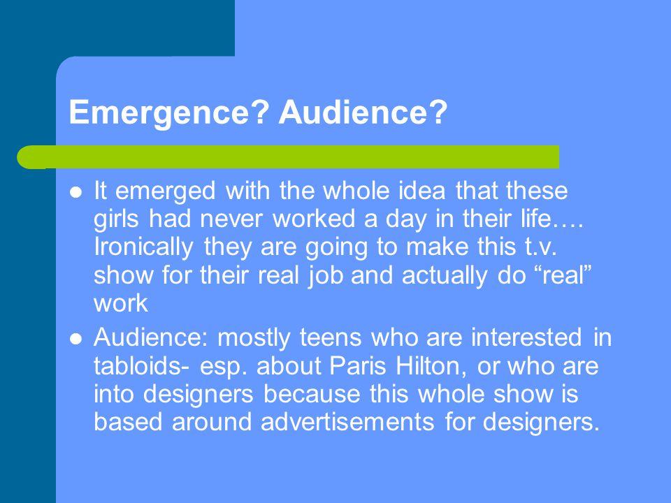 Emergence. Audience.