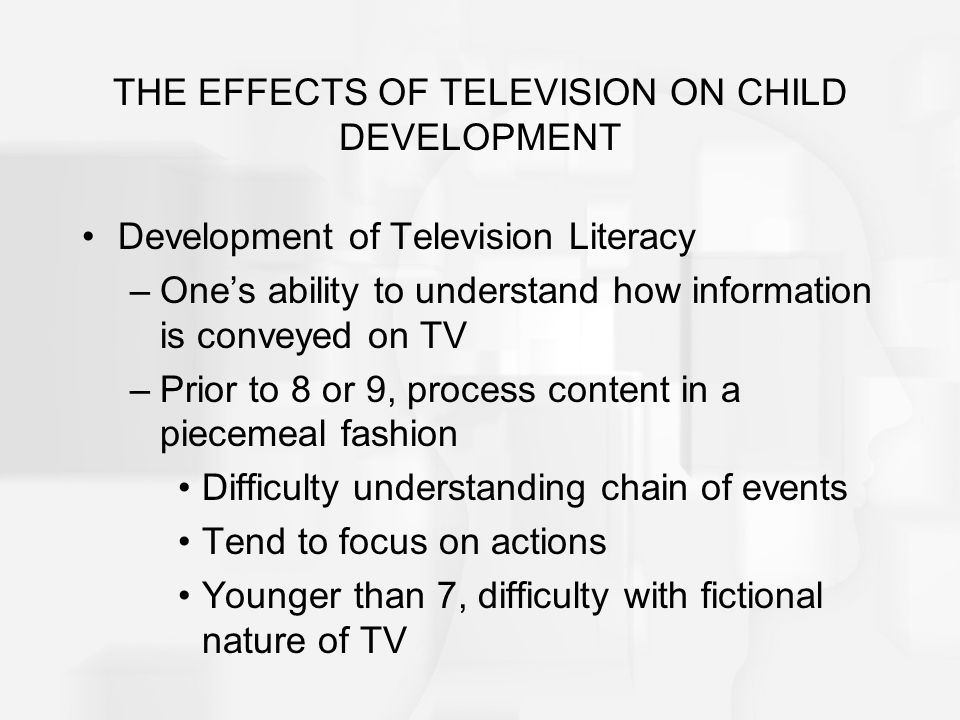 THE EFFECTS OF TELEVISION ON CHILD DEVELOPMENT Some Potentially Undesirable Effects of TV –Effects of Televised Violence Majority of programs contain repeated aggression and violence No remorse shown by, or penalty given to perpetrator Research suggests violent cartoon causes increase in aggression among peers