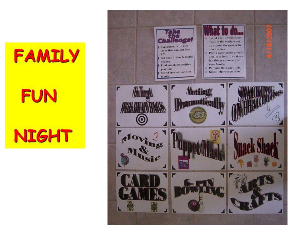 FAMILY FAMILY FUN FUN NIGHT NIGHT