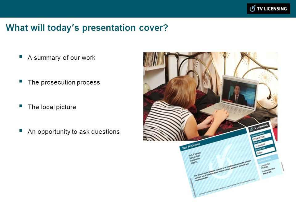 What will todays presentation cover? A summary of our work The prosecution process The local picture An opportunity to ask questions