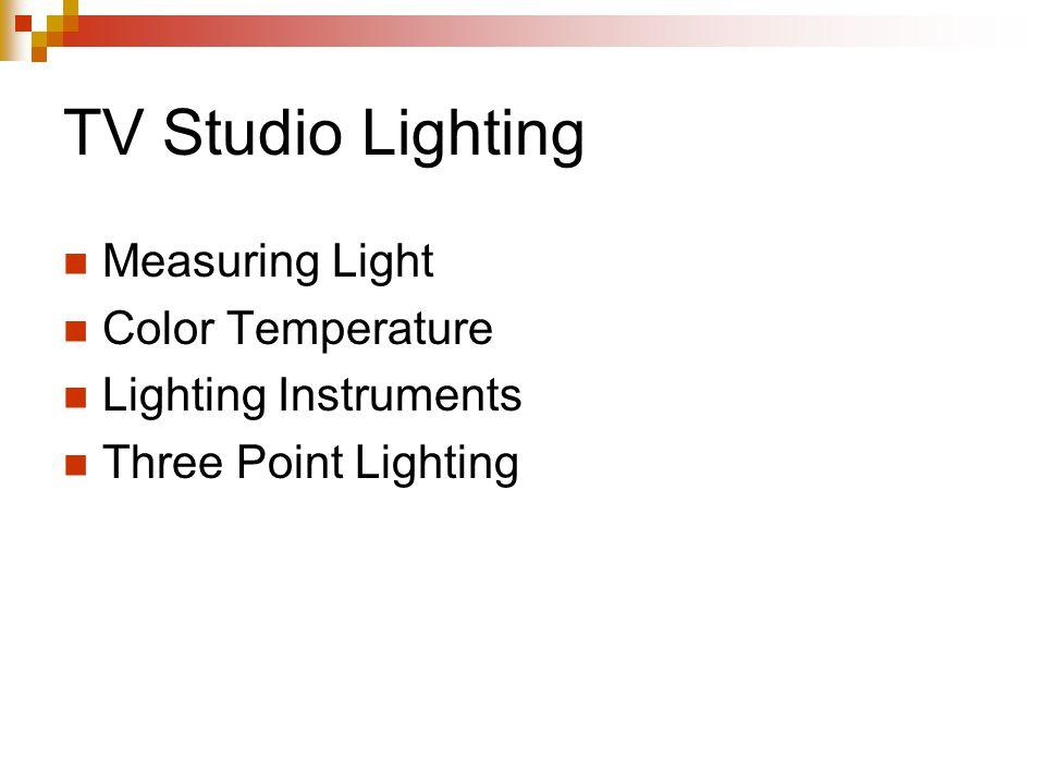TV Studio Lighting Measuring Light Color Temperature Lighting Instruments Three Point Lighting