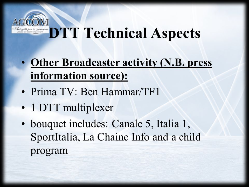 DTT Technical Aspects Other Broadcaster activity (N.B.