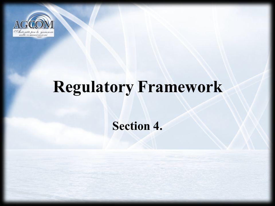 Regulatory Framework Section 4.