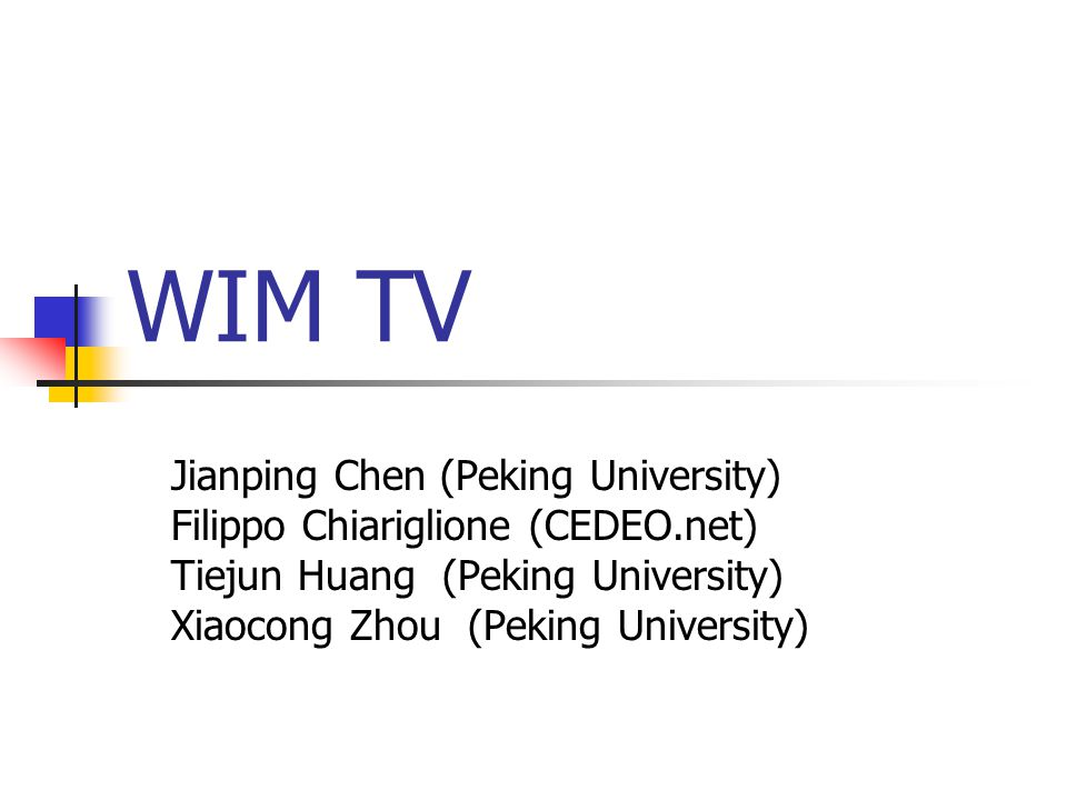 Use EUD to watch WIM TV video