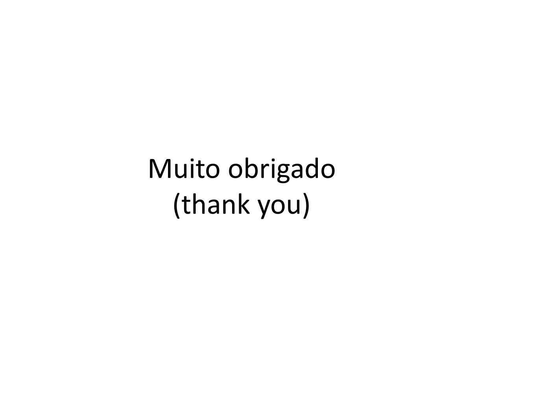 Muito obrigado (thank you)