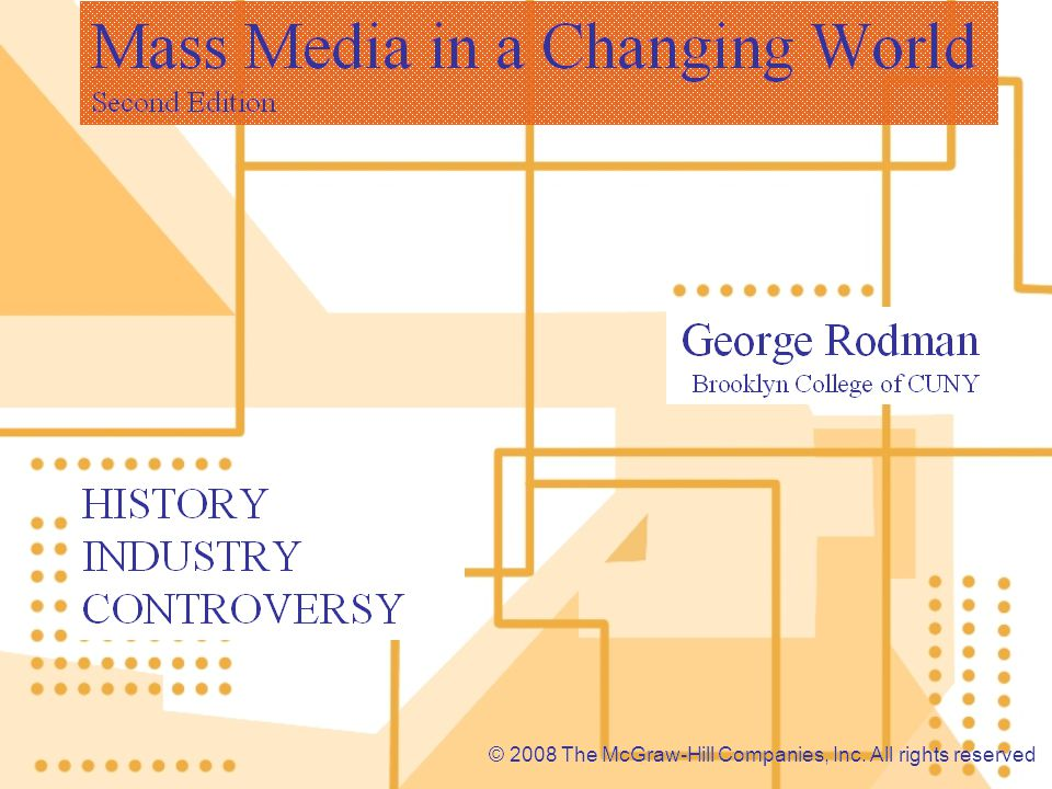 Chapter 9 Television: Reflecting and Affecting Society Chapter Outline History Industry Controversies