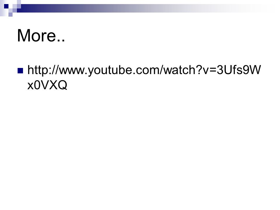 More.. http://www.youtube.com/watch?v=3Ufs9W x0VXQ