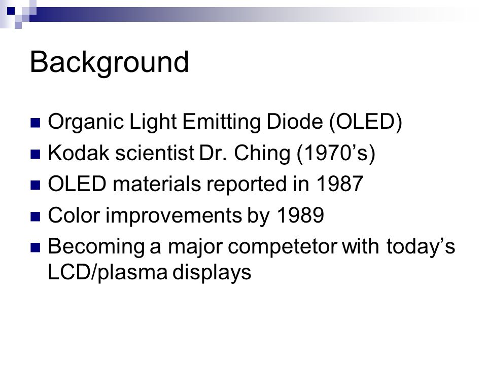 Background Organic Light Emitting Diode (OLED) Kodak scientist Dr.