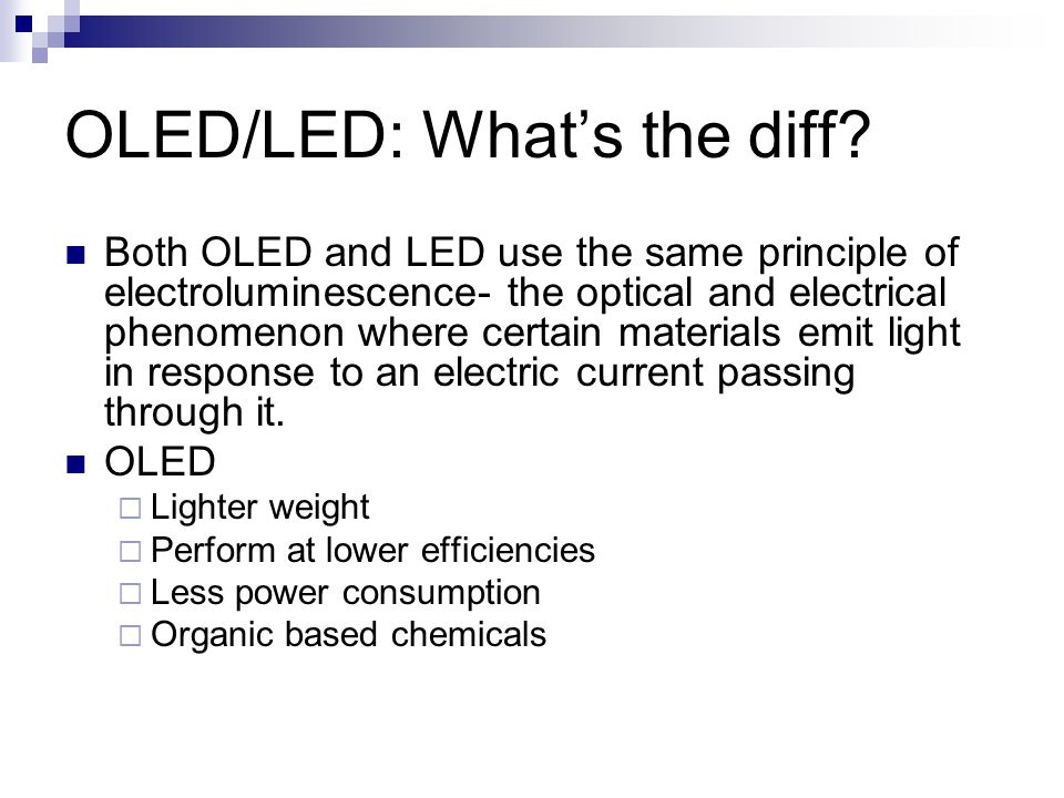 OLED/LED: Whats the diff.