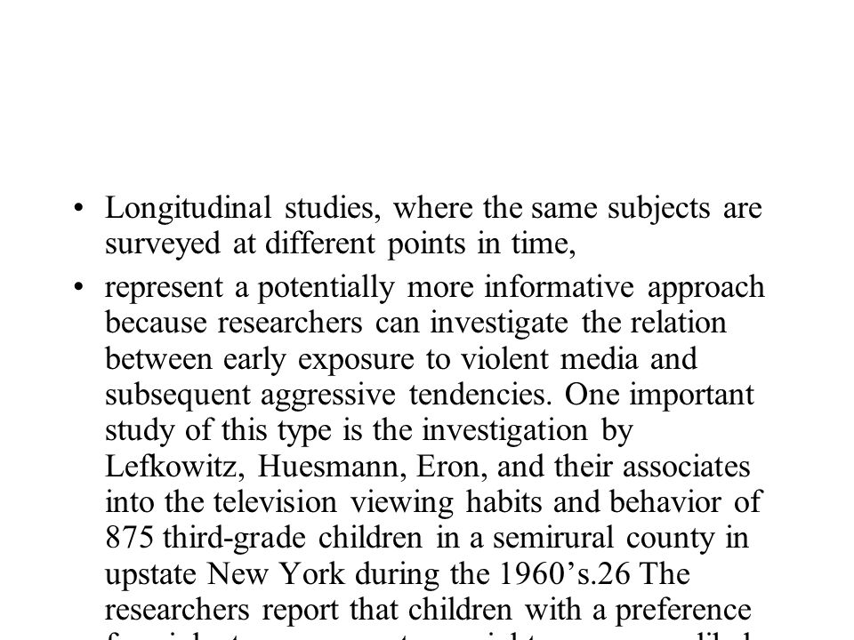 Longitudinal studies, where the same subjects are surveyed at different points in time, represent a potentially more informative approach because rese