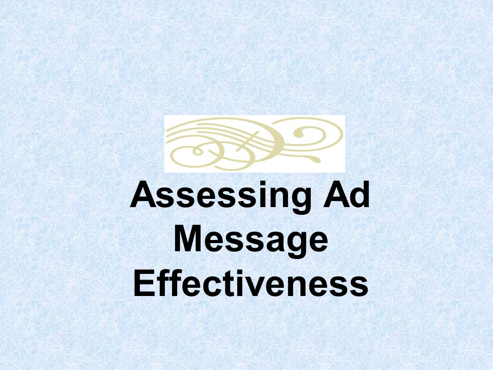 Watchability by Millward Brown Function of involvement and enjoyment Use –Humor –Music –Limited voice-overs –Pace –Celebrities –Cute things More likely to be recalled and drive sales 2
