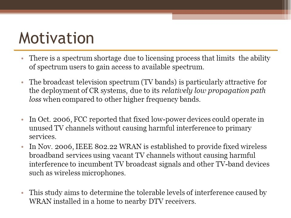 IEEE 802.22 WRAN Overview IEEE 802.22 is a standard for Wireless Regional Area Network using white spaces in the TV frequency spectrum on a non-interfering basis.