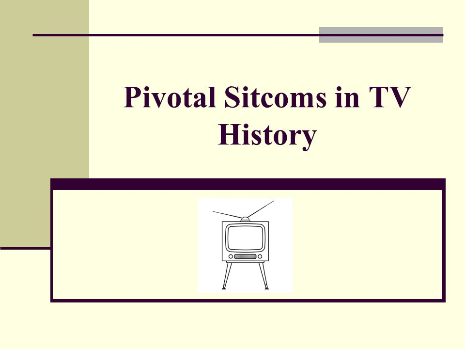 Pivotal Sitcoms in TV History