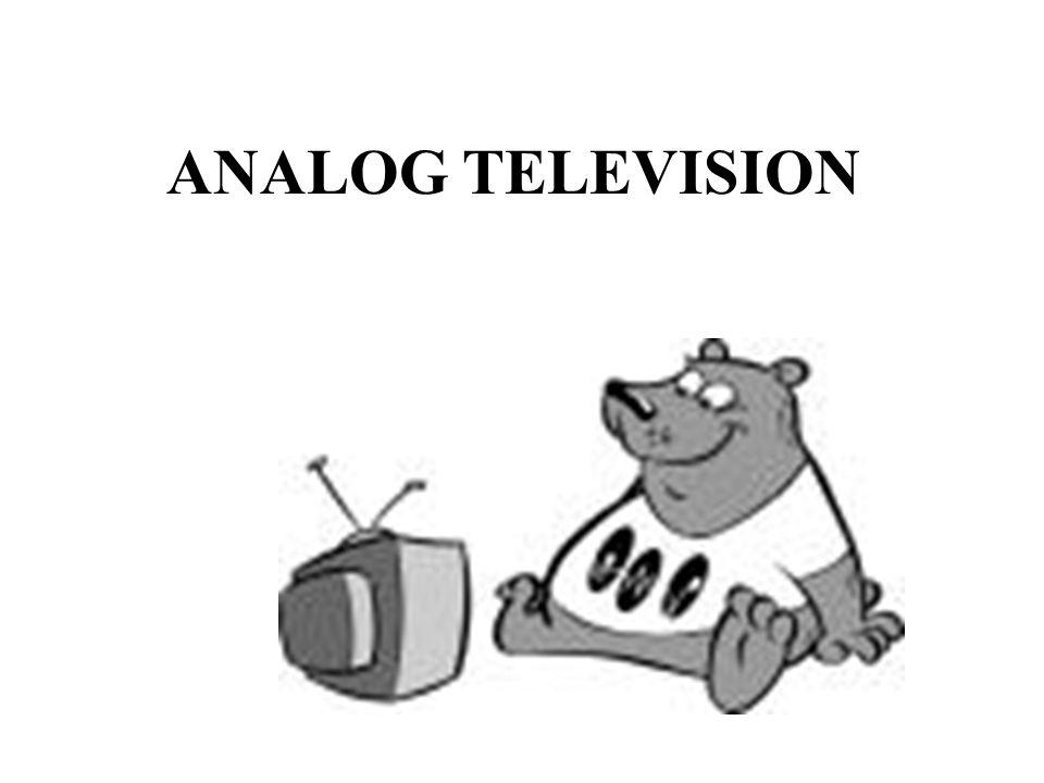 ANALOG TELEVISION