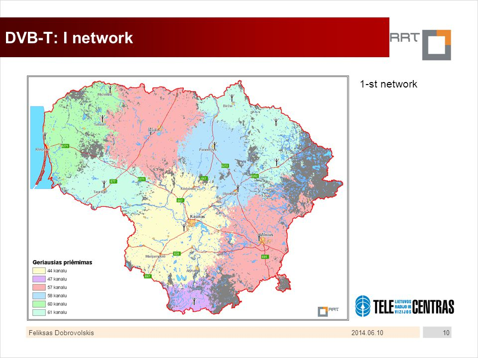 2014.06.10Feliksas Dobrovolskis10 DVB-T: I network 1-st network