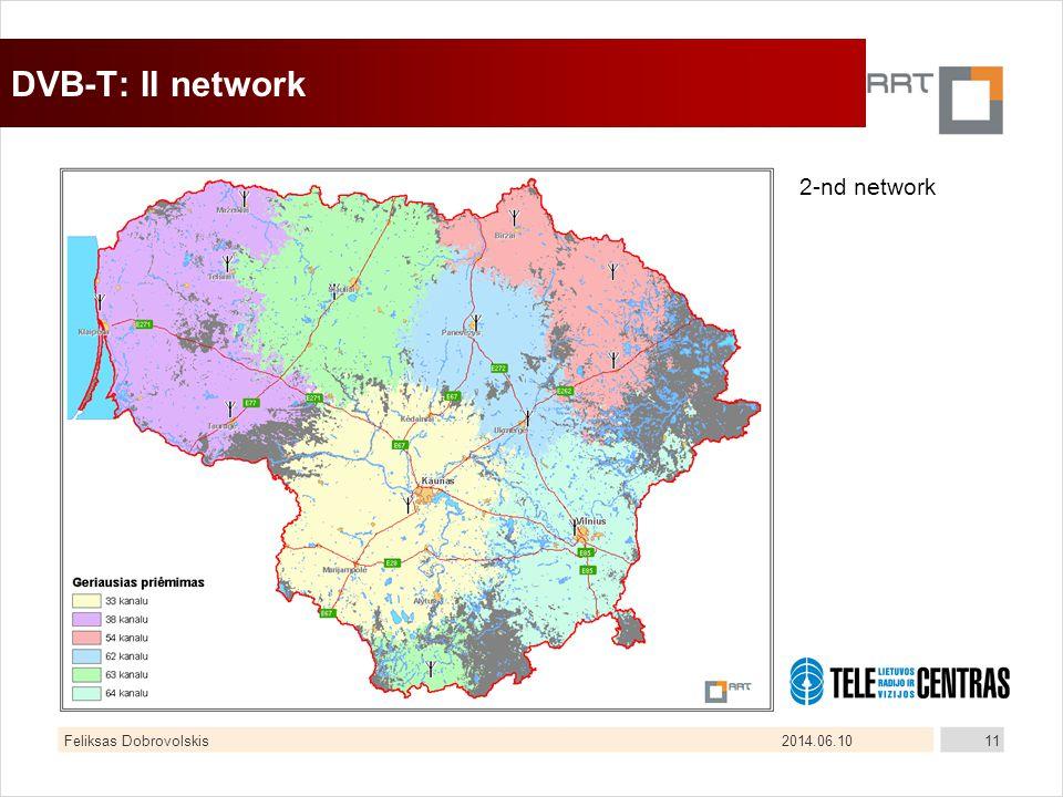 2014.06.10Feliksas Dobrovolskis11 DVB-T: II network 2-nd network