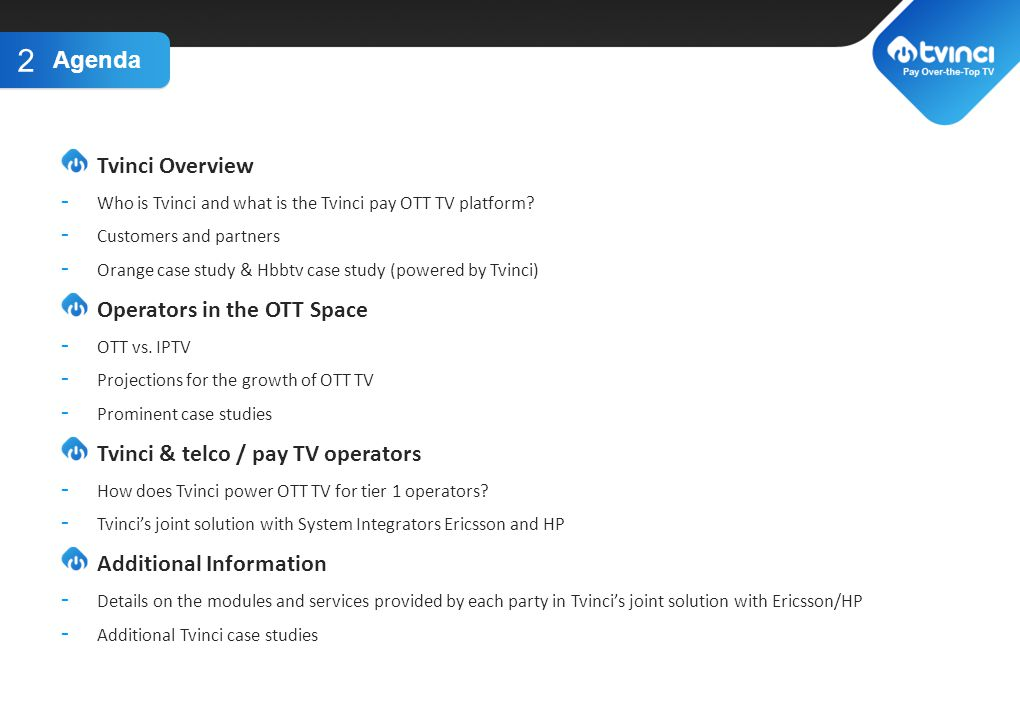 TITLE GOES HERE Tvinci Overview - Who is Tvinci and what is the Tvinci pay OTT TV platform.