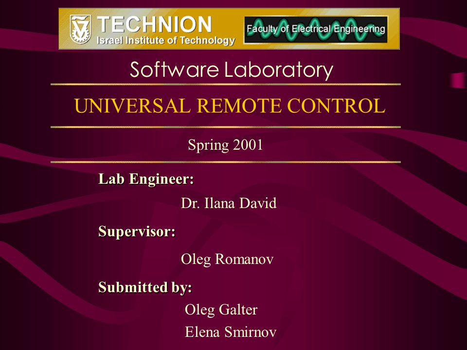 UNIVERSAL REMOTE CONTROL Lab Engineer: Dr.