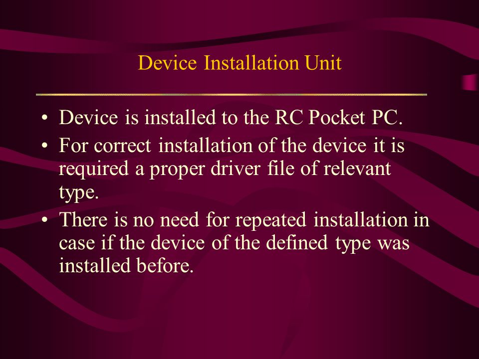 Device Installation Unit Device is installed to the RC Pocket PC.