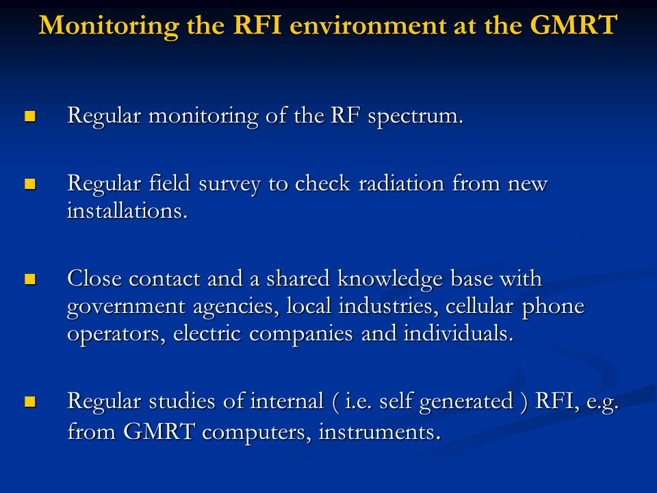 Monitoring the RFI environment at the GMRT Regular monitoring of the RF spectrum.