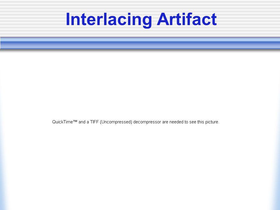 Interlacing Artifact