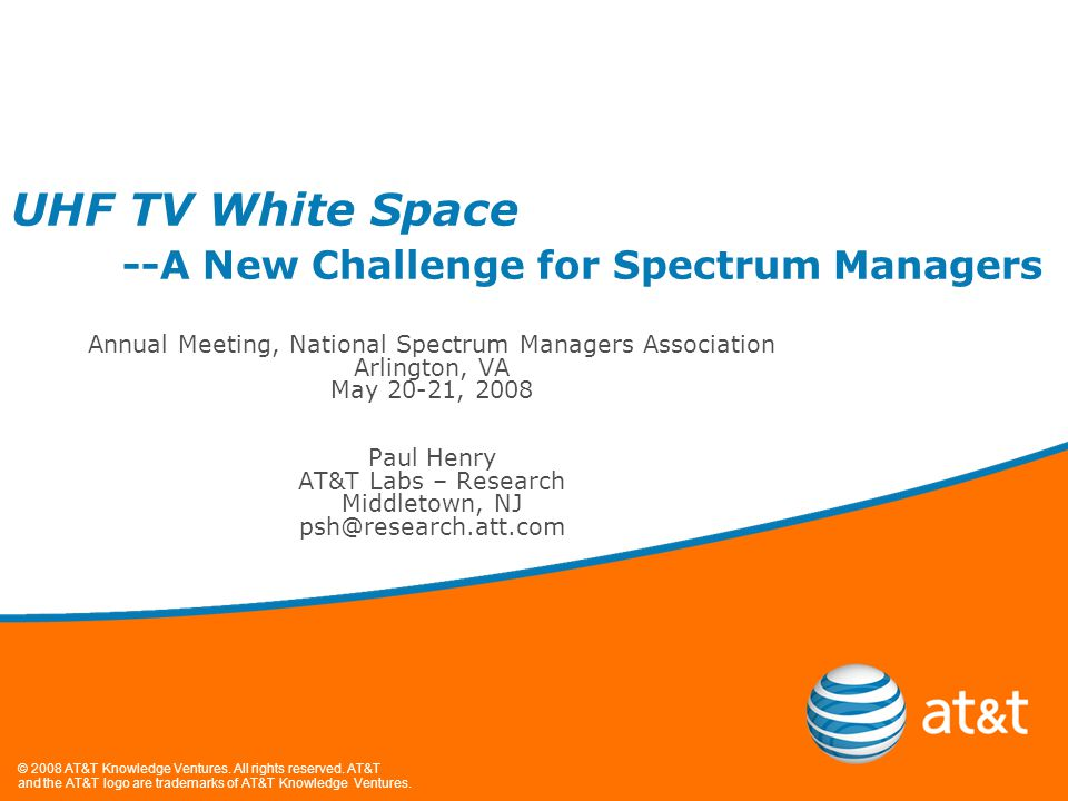 © 2008 AT&T Knowledge Ventures.All rights reserved.