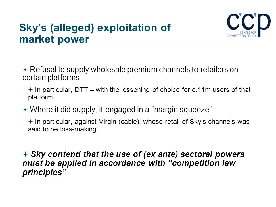 Skys (alleged) exploitation of market power Refusal to supply wholesale premium channels to retailers on certain platforms In particular, DTT – with t