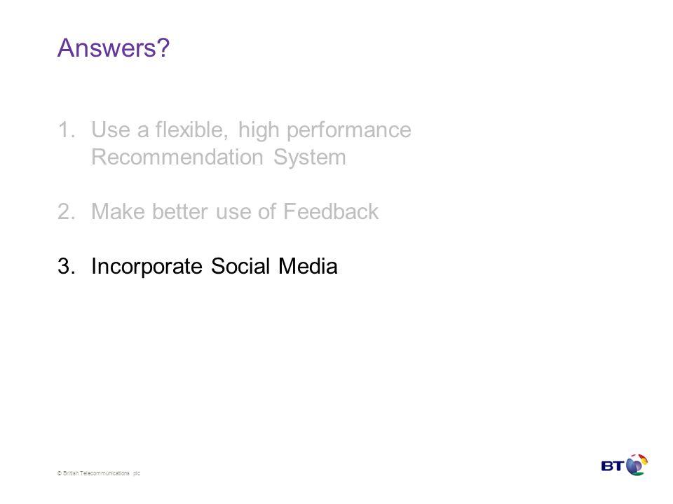 © British Telecommunications plc Answers.