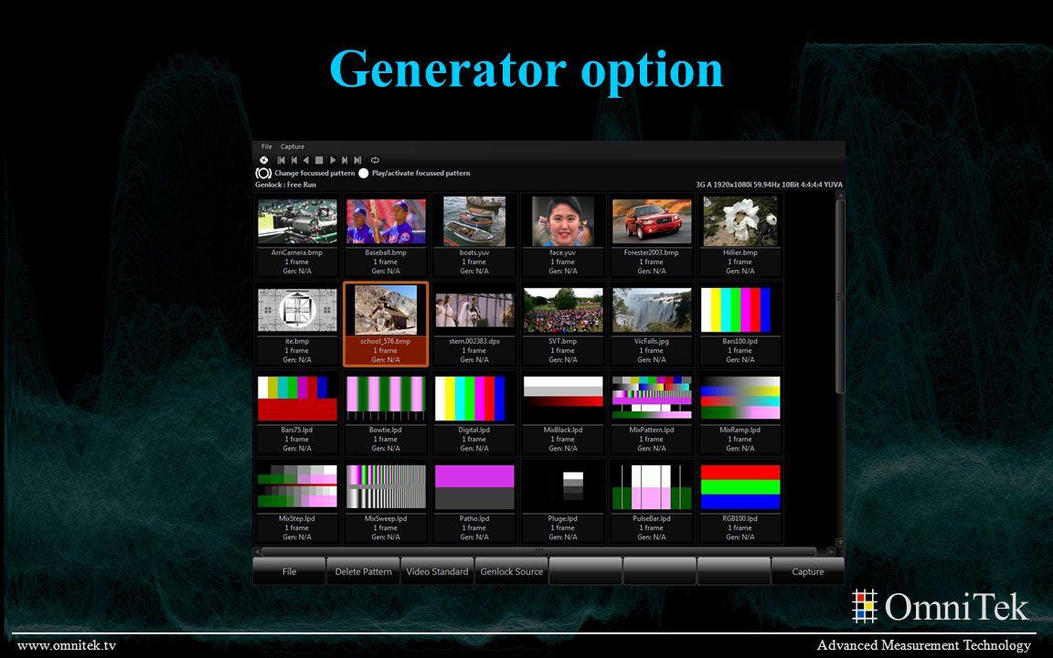 OmniTek Advanced Measurement Technologywww.omnitek.tv Generator option