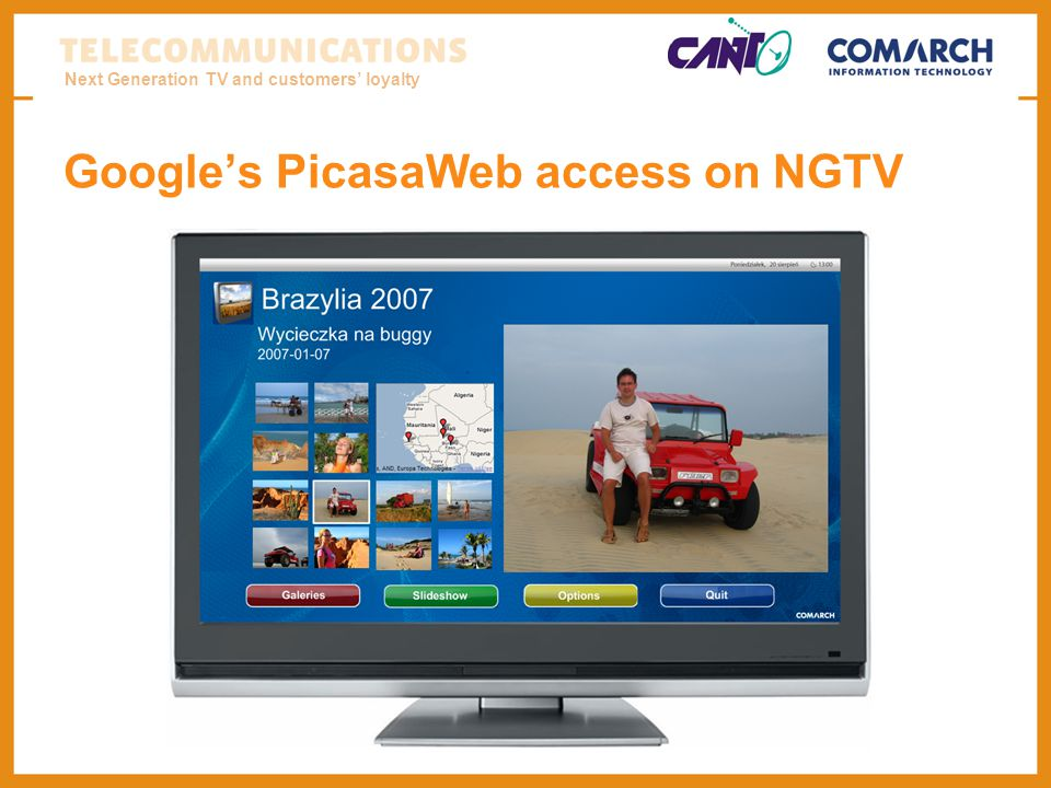 Next Generation TV and customers loyalty Googles PicasaWeb access on NGTV