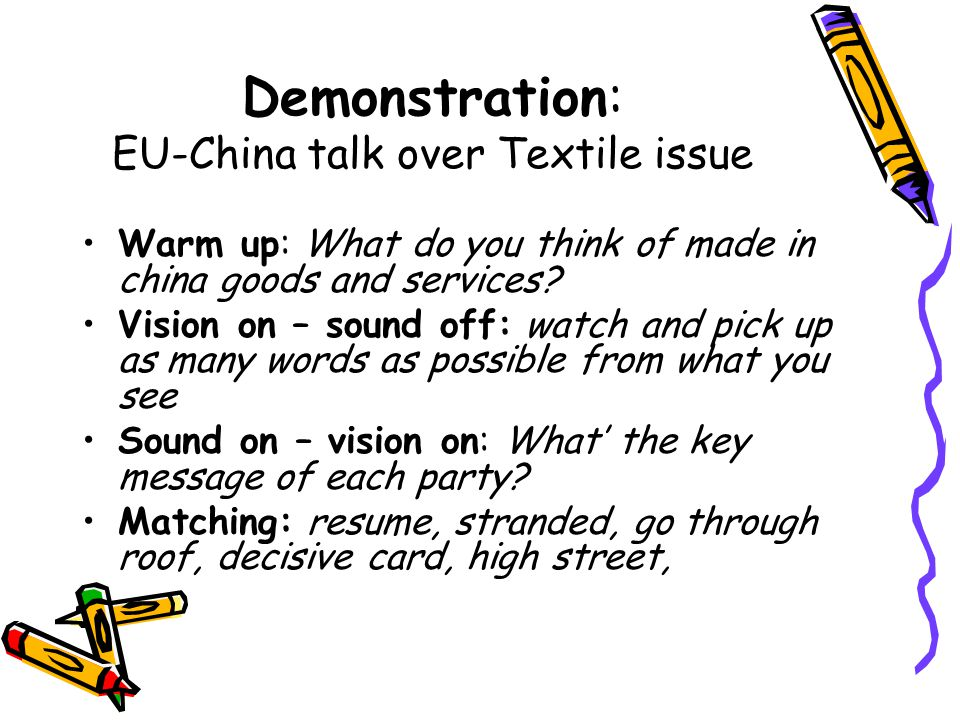 Warm up: What do you think of made in china goods and services.