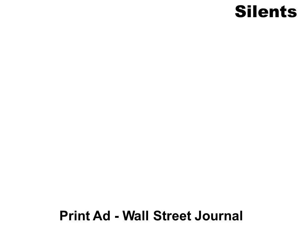Silents Print Ad - Wall Street Journal