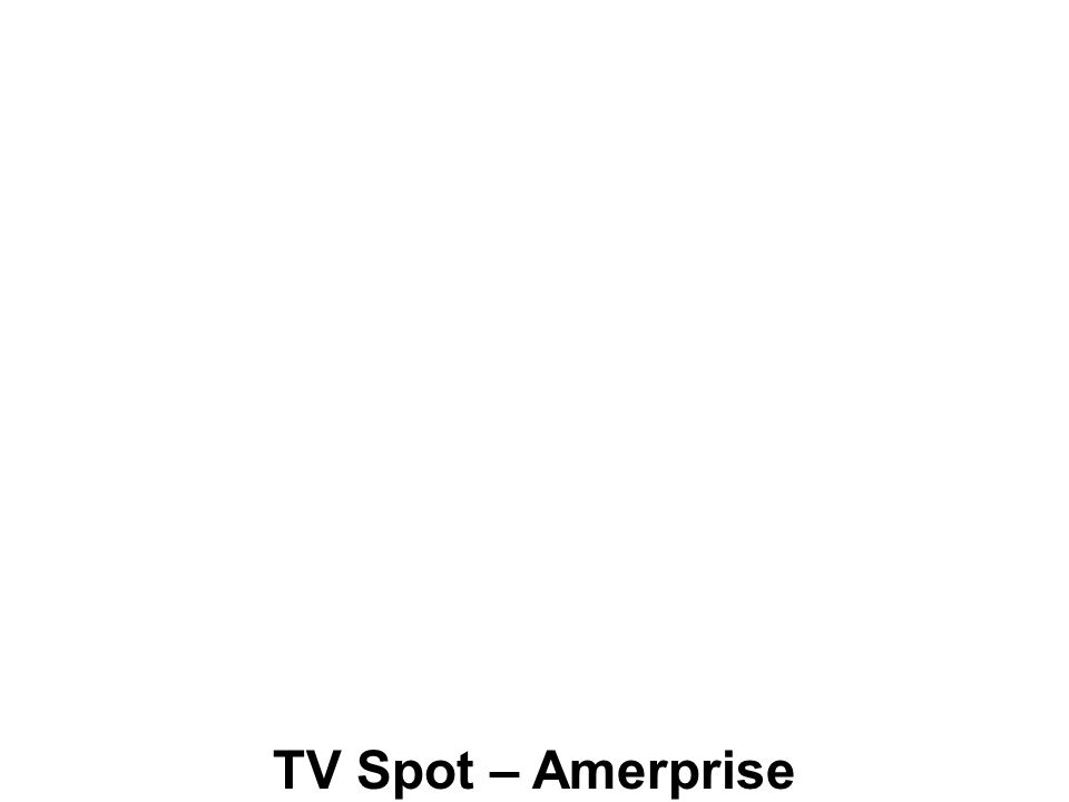 TV Spot – Amerprise