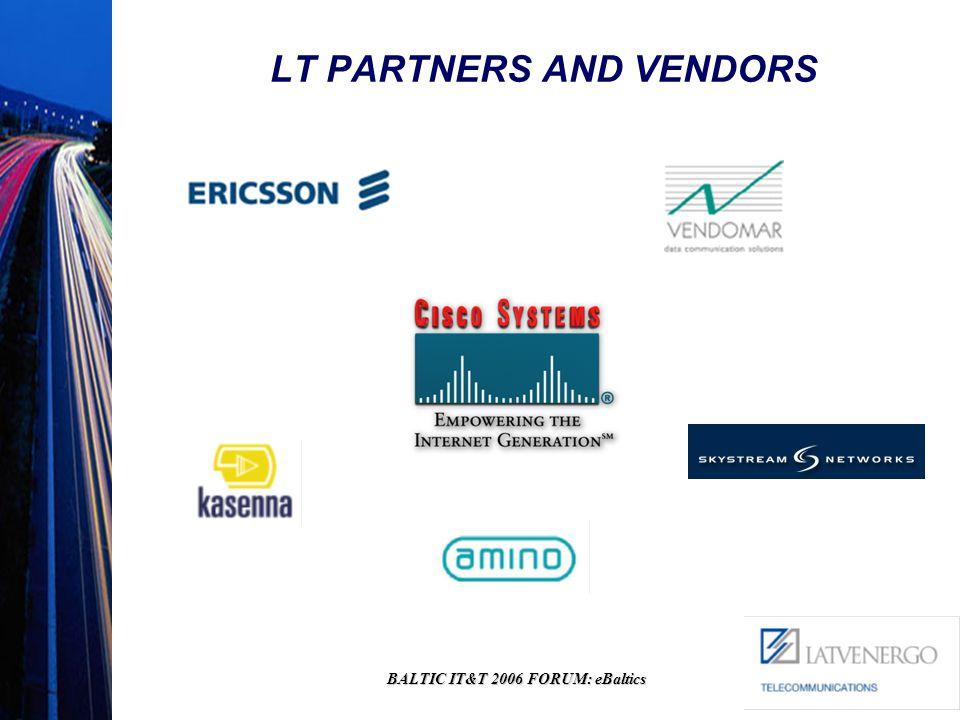 BALTIC IT&T 2006 FORUM: eBaltics LT PARTNERS AND VENDORS