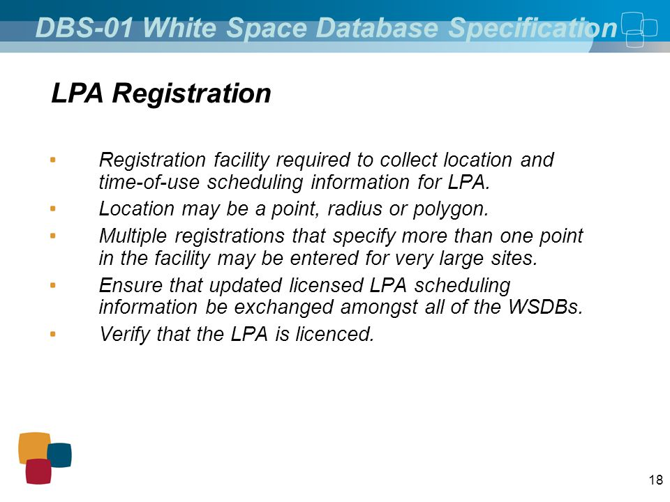 18 Registration facility required to collect location and time-of-use scheduling information for LPA. Location may be a point, radius or polygon. Mult