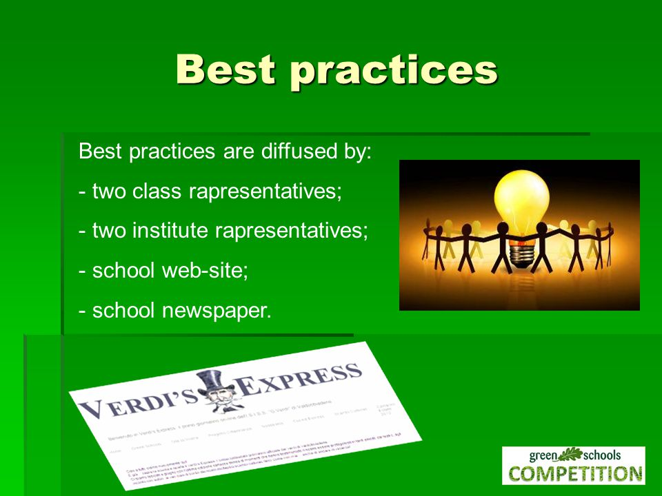 Best practices are diffused by: - two class rapresentatives; - two institute rapresentatives; - school web-site; - school newspaper.