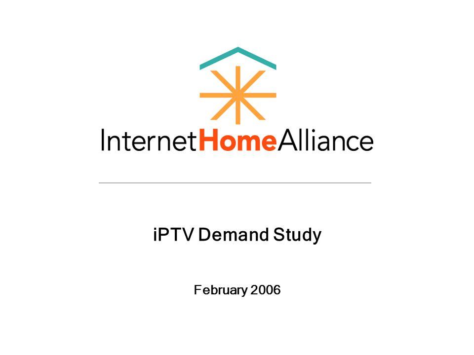 iPTV Demand Study February 2006
