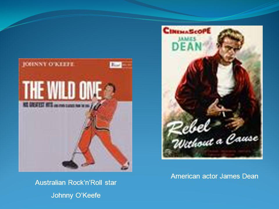 Australian RocknRoll star Johnny OKeefe American actor James Dean