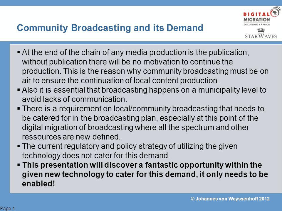 Page 5 © Johannes von Weyssenhoff 2012 Spectrum Used for Terrestrial Broadcasting