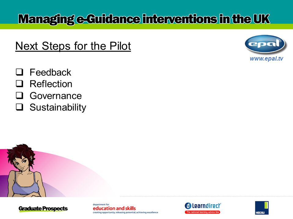 Next Steps for the Pilot Feedback Reflection Governance Sustainability www.epal.tv