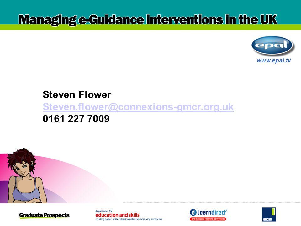 Steven Flower Steven.flower@connexions-gmcr.org.uk 0161 227 7009