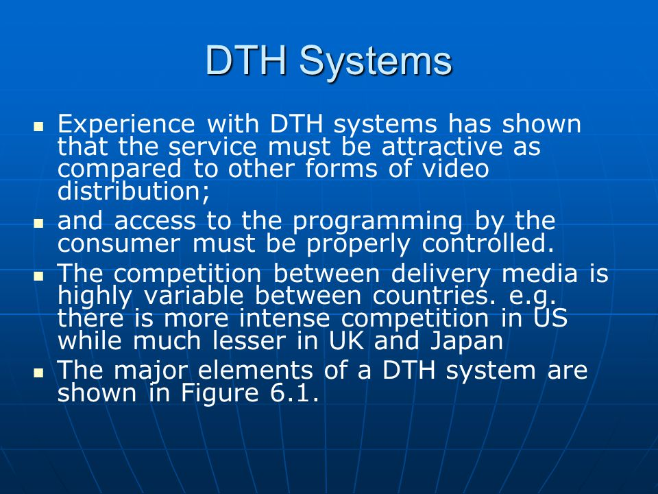 DTH Systems Architecture