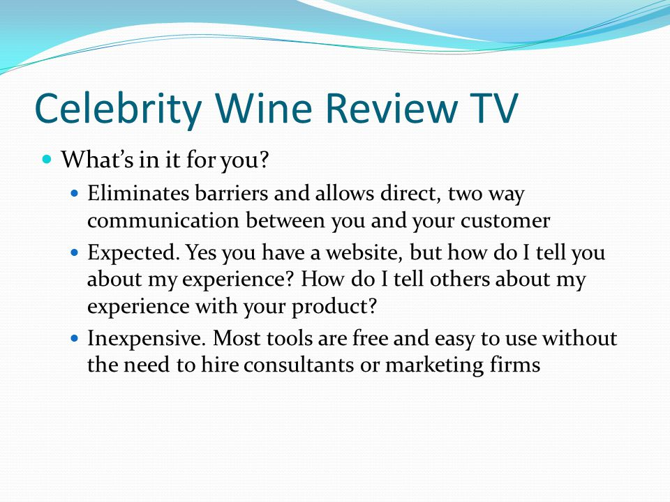 Celebrity Wine Review TV Whats in it for you.