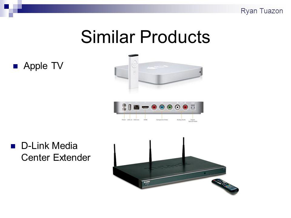 Similar Products Apple TV D-Link Media Center Extender Ryan Tuazon