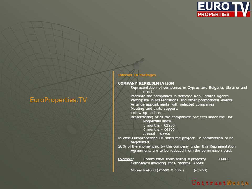Internet TV Packages COMPANY REPRESENTATION Representation of companies in Cyprus and Bulgaria, Ukraine and Russia.