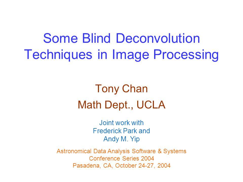 12 TV Blind Deconvolution Patented!