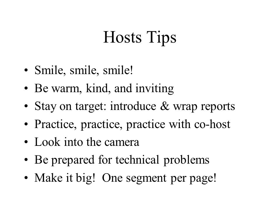 Hosts Tips Smile, smile, smile.
