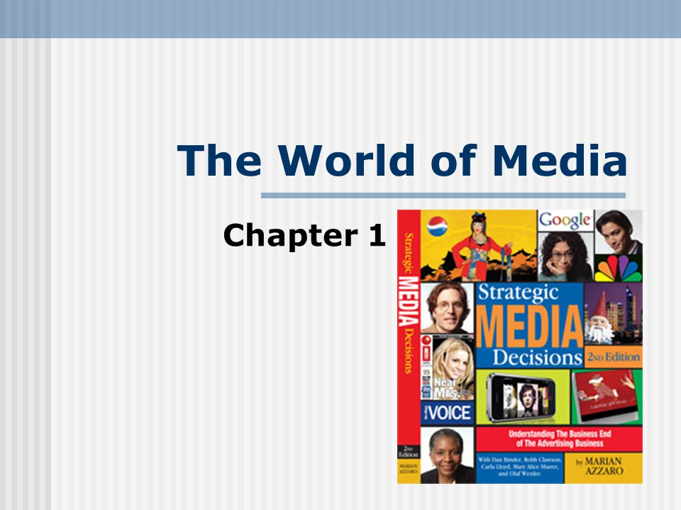 Summary Media History 101 Todays Changing Media World Consumers & Media Media Conglomerates and Entertainment Brands