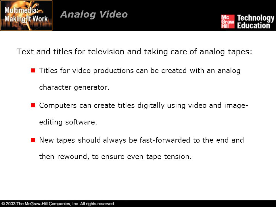 Analog Video Text and titles for television and taking care of analog tapes: Titles for video productions can be created with an analog character gene