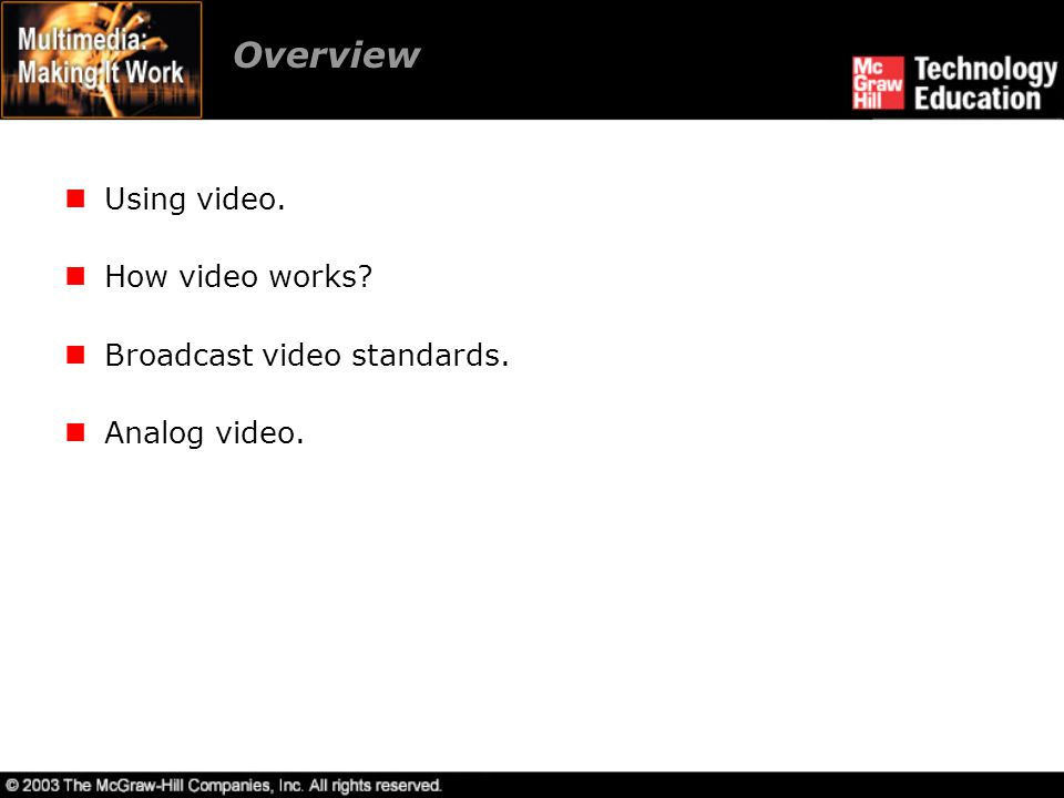 Overview Digital video.Video recording and tape formats.